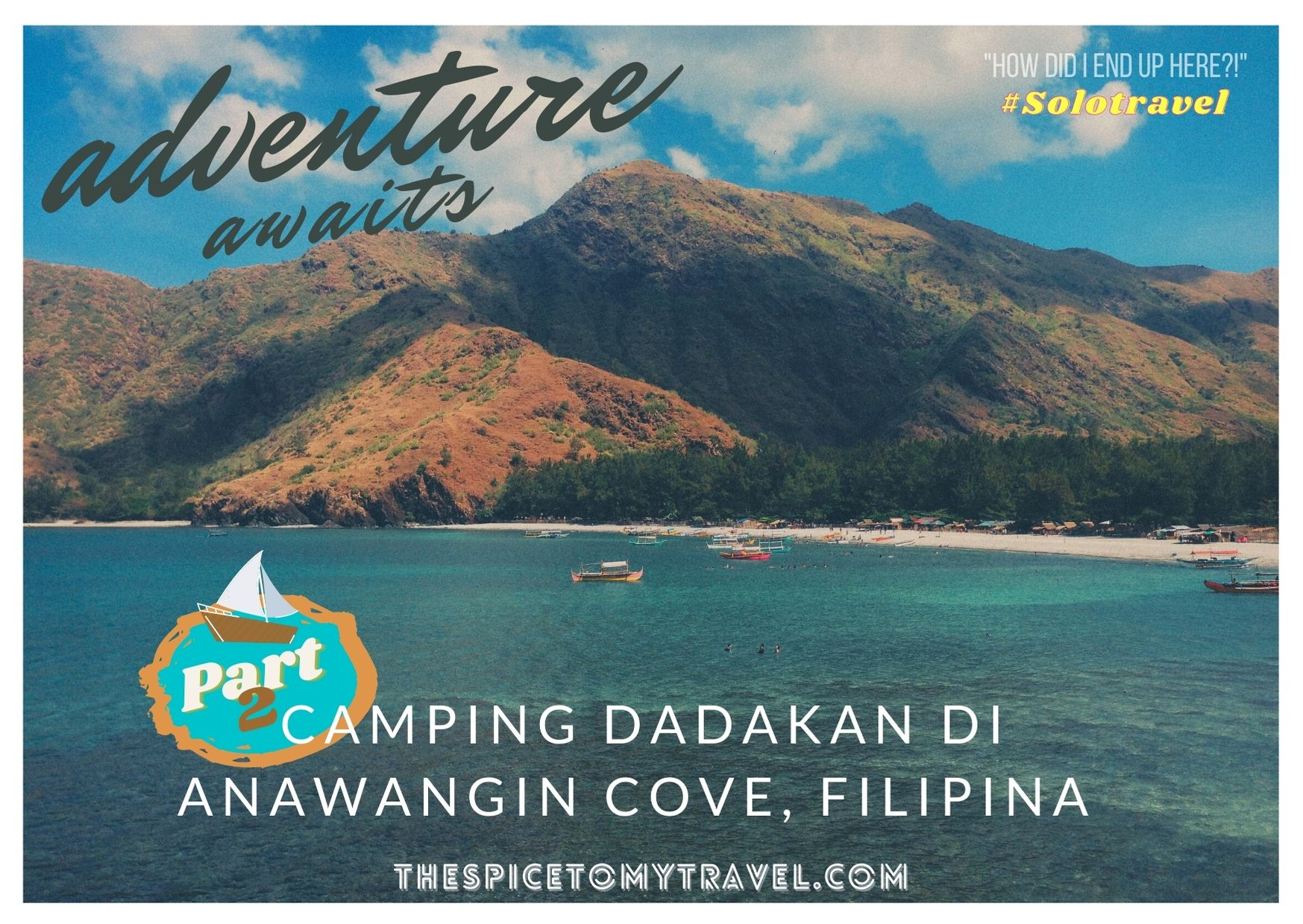 Camping Dadakan Di Anawangin Cove, Filipina (Part 2)